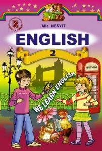 Підручники для школи Англійська мова  2 клас           - Несвіт А. М.